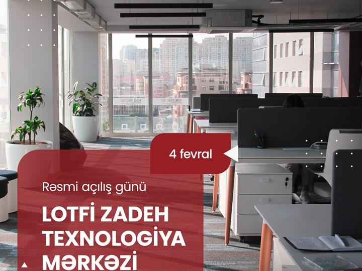 Lütfi Zadə Texnologiya Mərkəzi - rəsmi açılış